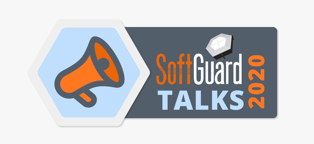 SOFTGUARD TALKS 2020