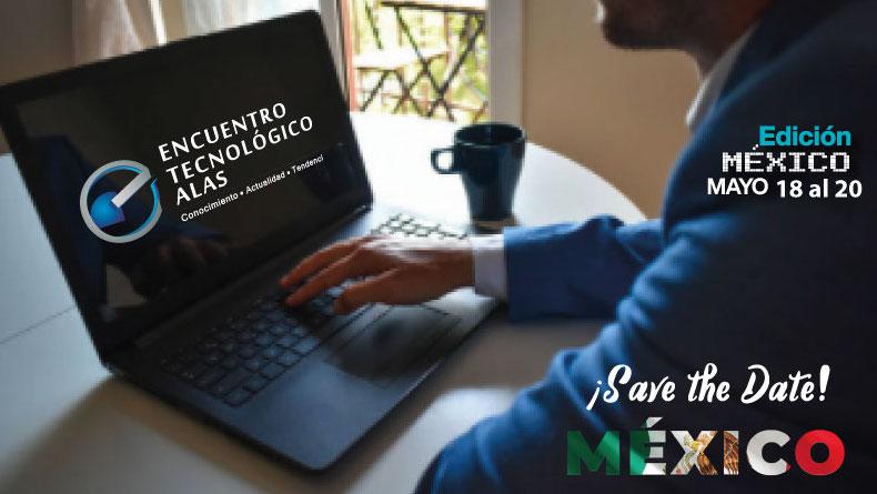 ENCUENTRO TECNOLÓGICO ALAS MÉXICO