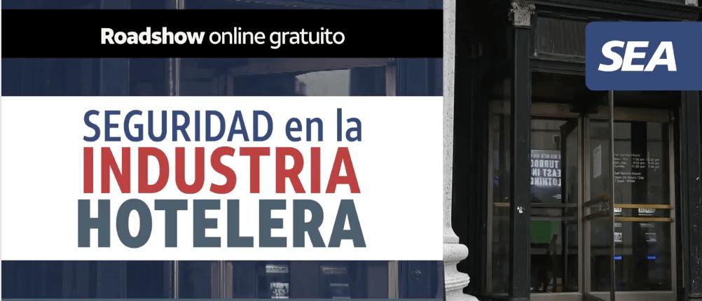 ROADSHOW ONLINE SEGURIDAD EN LA INDUSTRIA HOTELERA